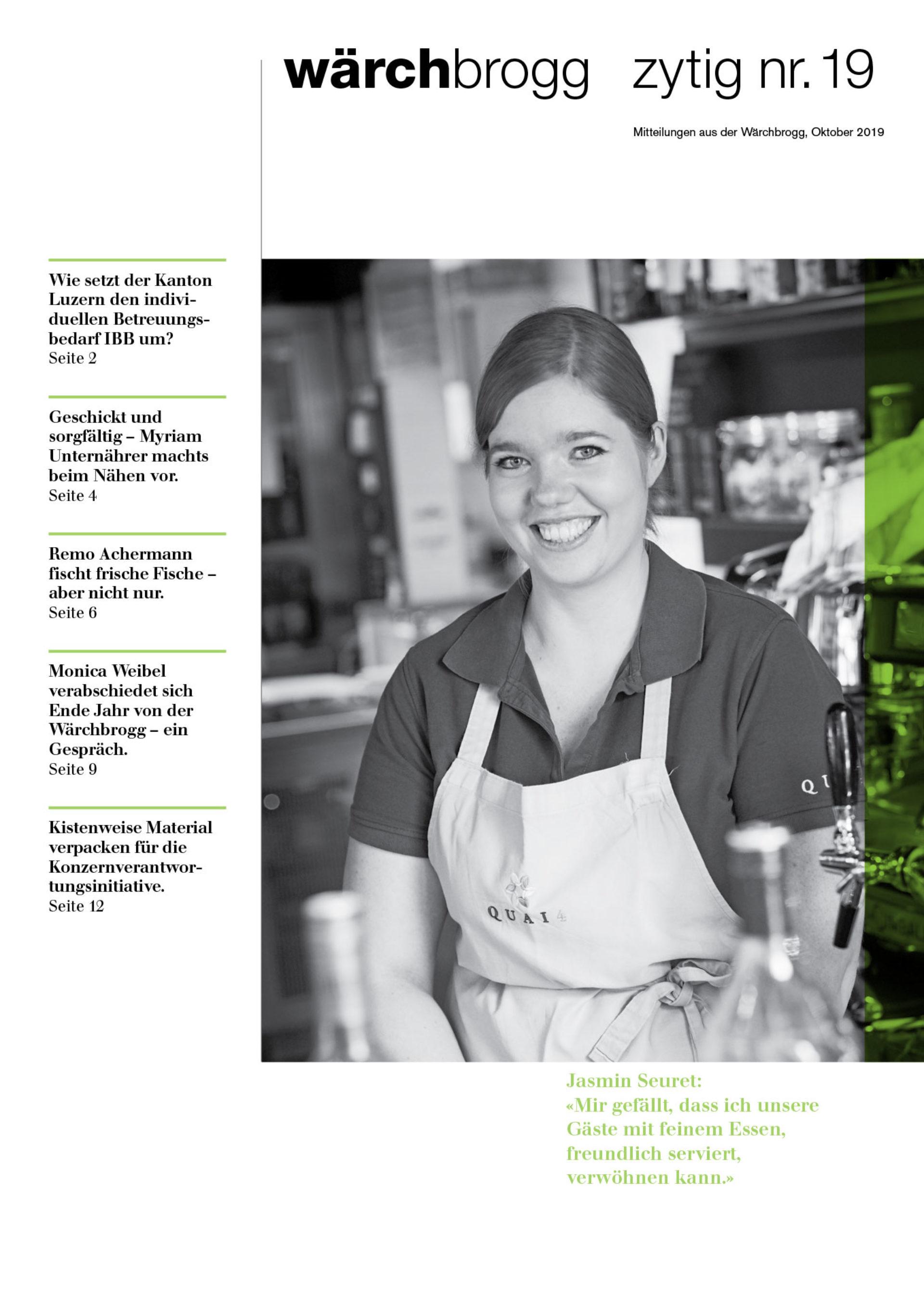 Die Wärchbrogg-Zytig Nr. 19 mit spannenden Berichten über unsere Mitarbeitenden, Fachpersonen und Kundenmeinungen.